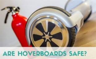 Hoverboard with fire extinquisher:Are Hoverboards Safe?