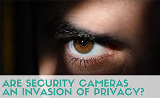 Creep's eye (caption: Are Security Cameras An Invasion Of Privacy?)