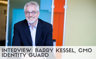 Barry Kessel headshot (caption: Interview: Barry Kessel, CMO Identity Guard)