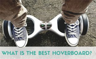 Man in sneakers on hoverboard: What is the Best Hoverboard?