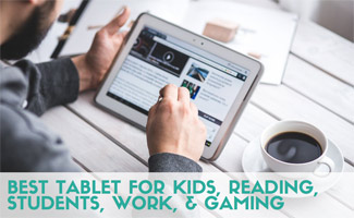 Guy on tablet: Best Tablet For Kids, Reading, Students, Work, & Gaming