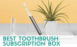 Best Toothbrush Subscription Box