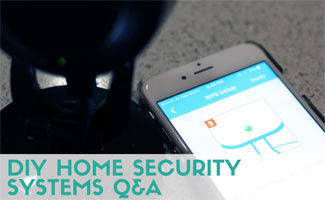 Security camera and iphone set up: DIY Home Security Systems Q&A