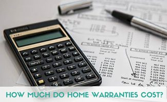 Calculator with costs on paper: How Much Does a Home Warranty Cost?