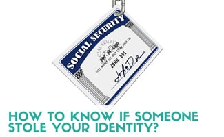 How to Know if Someone Stole Your Identity