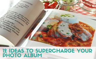 Cookbook: 12 Ideas to Supercharge Your Photo Album