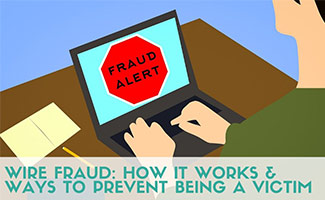 Man on computer with fraud alert illustration (caption: Wire Fraud: How It Works & Ways To Prevent Being A Victim)